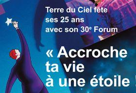 Forum Terre du Ciel, 30e